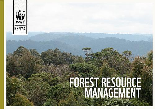 Forest Resource Management : Forest resource management wwf kenya